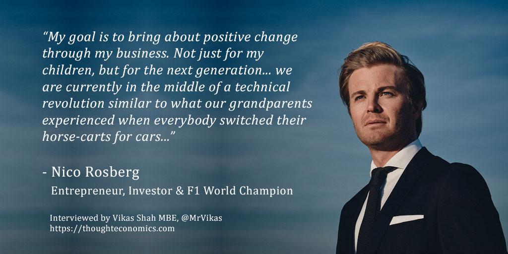 A Conversation with Nico Rosberg – Entrepreneur, Investor & Formula 1 Champion.