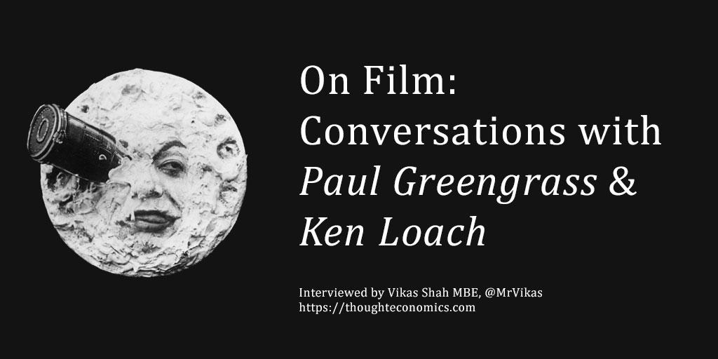 On Film – Conversations with Paul Greengrass & Ken Loach