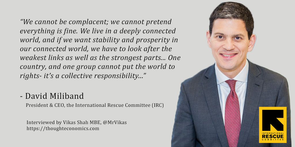 A Conversation with David Miliband, President and CEO of the International Rescue Committee (IRC)