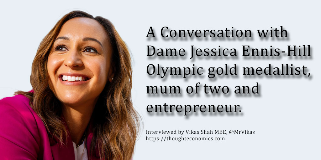 A Conversation with Dame Jessica Ennis-Hill on going from Olympic Gold to Entrepreneurship.