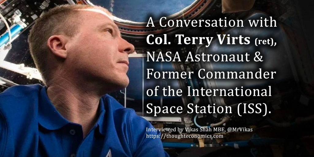 A Conversation with Col. Terry Virts (ret), NASA Astronaut & Former Commander of the International Space Station (ISS)