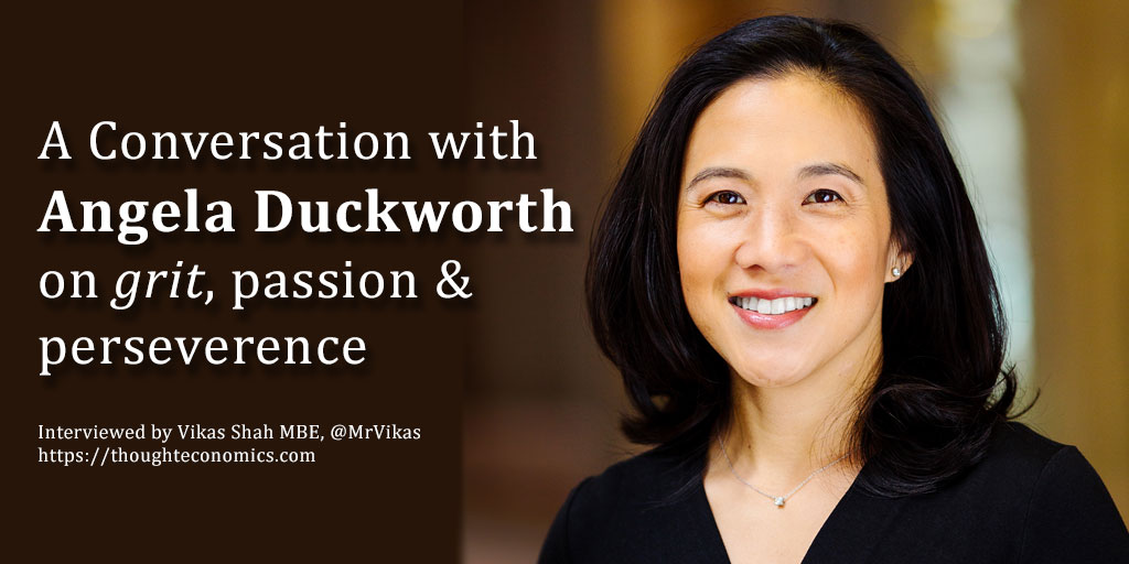 On Grit, Passion & Perseverance – A Conversation with Angela Duckworth.